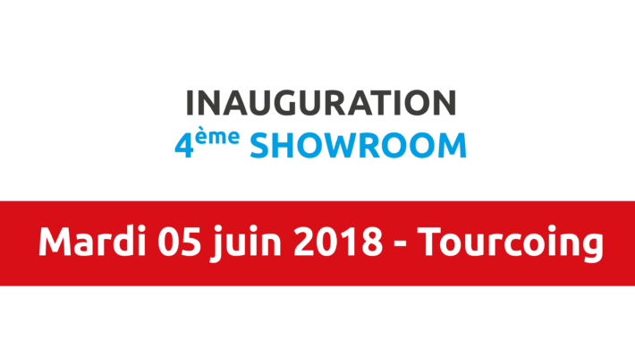 INAUGURATION 4ème SHOWROOM – 05 JUIN 2018 – TOURCOING